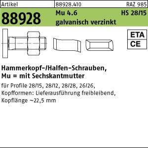 Hammerkopf-Schr. m. Mu ART 88928 Halfenschr. Typ 28/15 4.6 M 6 x 15 gal Zn gal Zn