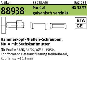Hammerkopf-Schr. m. Mu ART 88938 Halfenschr. Typ 38/17 4.6 M 10 x 20 gal Zn gal Zn 100 Stk.
