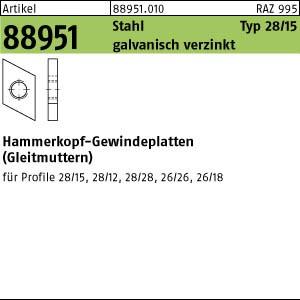 Hammerkopf-Gew.platten ART 88951 Hammerkopf Gewindeplatte Typ 28/15, M 6 , gal Zn gal Zn