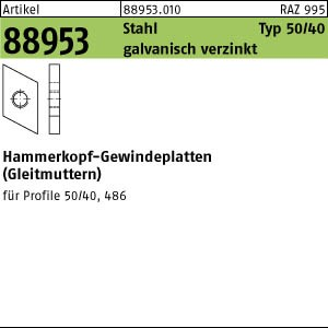 Hammerkopf-Gew.platten ART 88953 Hammerkopf Gewindeplatte Typ 50/40, M 6 , gal Zn gal Zn 100 Stk.