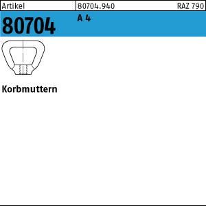 Korbmuttern DIN 80704 A 4 M 8 A 4