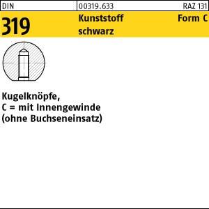 Kugelknöpfe DIN 319 Kunstst. C 16 M 4 schwarz Innengew. o. Buchse Kunstst 25 Stk.