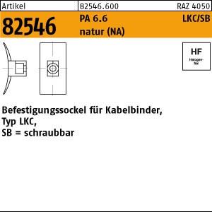 Befestigungss.,natur ART 82546 PA 6.6 B = max. 8 Befestig-Sockel, natur, SB LKC