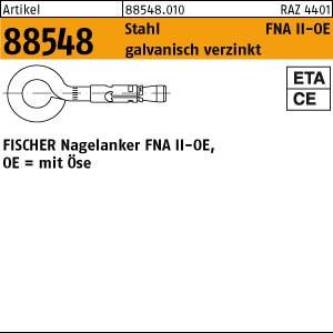 FISCHER-Nagelanker ART 88548 FISCHER-Nagelanker m. Öse St. verz. FNA II 6 x 25 OE